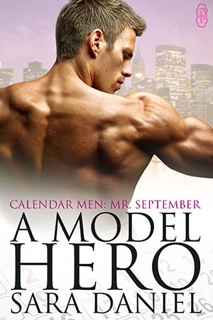Spotlight on: Sara Daniel's A Model Hero