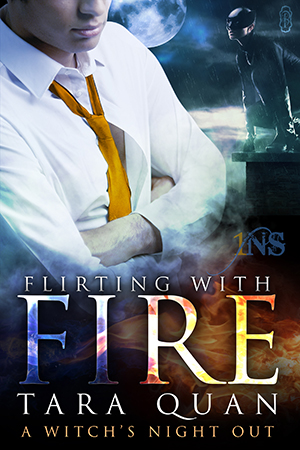 Spotlight on: Tara Quan's Flirting with Fire